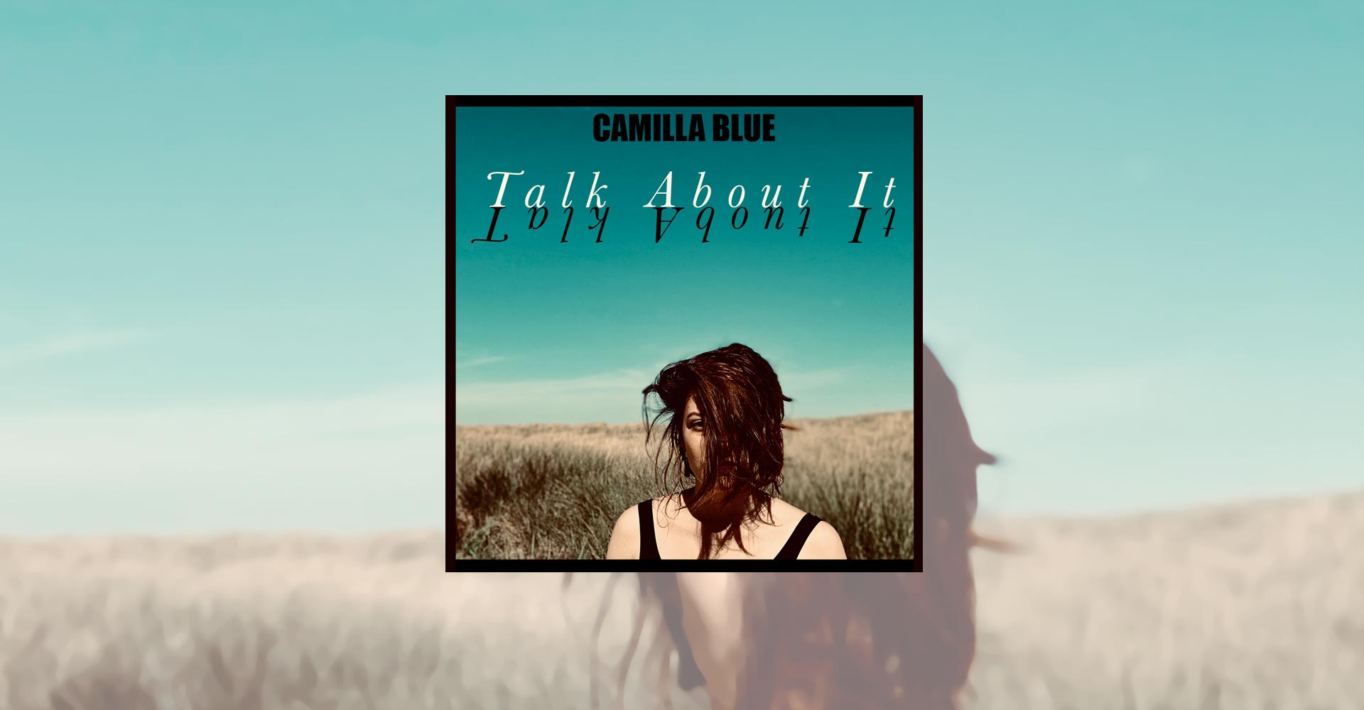 camilla-blue-talk about it